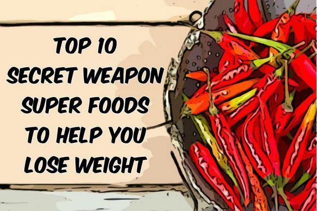 Top 10 Hemmeligheden-våben super fødevarer for at hjælpe dig med at tabe